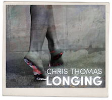 Chris Thomas Longing Album